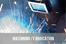 Machining / Fabrications